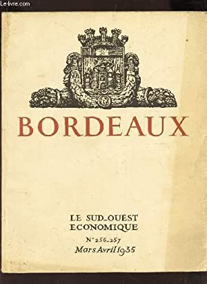 LE SUD OUEST ECONOMIQUE - 16e année - N°256+257 - Mars-Avril 1935 / Bordeaux Grande...