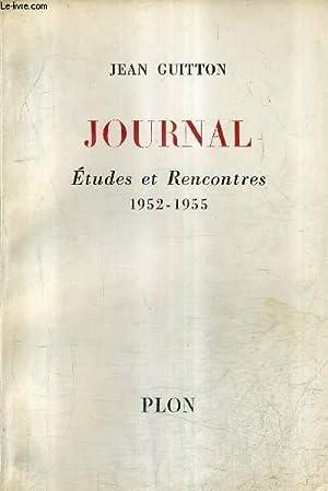 JOURNAL ETUDES ET RENCONTRES 1952-1955.: GUITTON JEAN