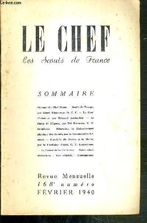 LE CHEF - LES SCOUTS DE FRANCE - FEVRIER 1940 - N°168 / education et entrainement physique...
