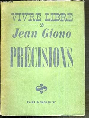 PRECISIONS / COLLECTION VIVRE LIBRE II: GIONO JEAN