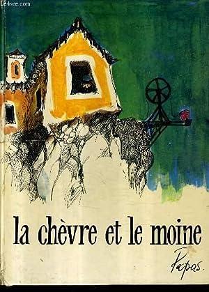 LA CHEVRE ET LE MOINE.: PAPAS