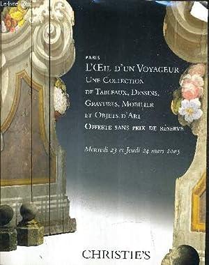 CATALOGUE DE VENTES AUX ENCHERES - L'OEIL D'UN VOYAGEUR UNE COLLECTION DE TABLEAUX DESSINS ...