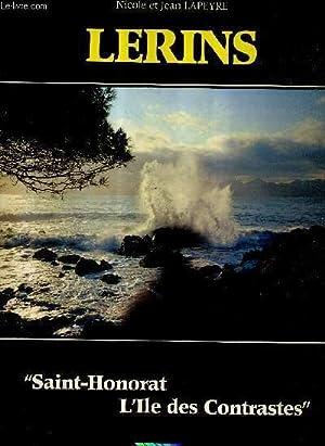 LERINS - SAINT HONORAT L'ILE DES CONTRASTES.: LAPEYRE NICOLE ET