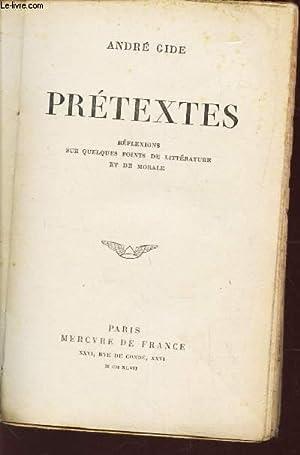 PRETEXTES - Reflexion sur quelques points de litterature et de morale.: GIDE ANDRE