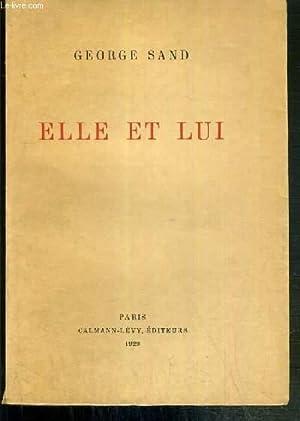 ELLE ET LUI - EXEMPLAIRE N°369 /: SAND GEORGE