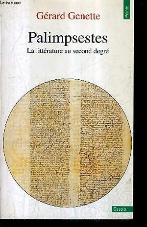 PALIMPSESTES LA LITTERATURE AU SECOND DEGRE.: GENETTE GERARD