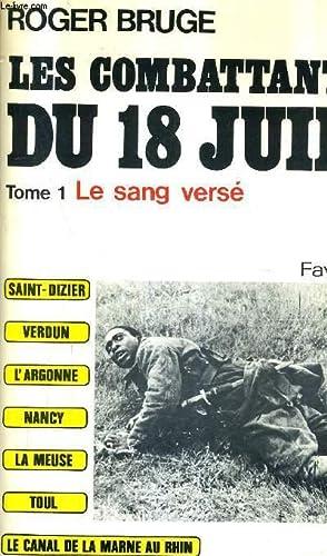 LES COMBATTANTS DU 18 JUIN - TOME: BRUGE ROGER