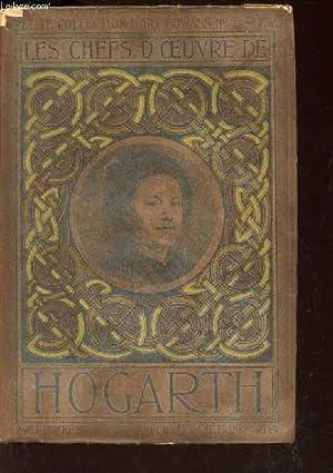 """LES CHEFS-D'OEUVRE DE HOGARTH (1697-1764) / N°33 DE """"PETITE COLLECTION D'..."""