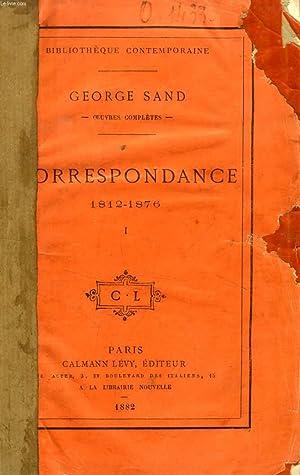 CORRESPONDANCE, 1812-1876, 4 TOMES: SAND GEORGE