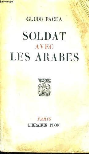 SOLDAT AVEC LES ARABES.: PACHA GLUBB