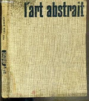 L'ART ABSTRAIT - SES ORIGINES - SES LUTTES - SA PRESENCE: BOURET JEAN