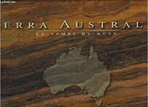 TERRA AUSTRALIS / LE TEMPS DU REVE: MAHAUD DELARIVE