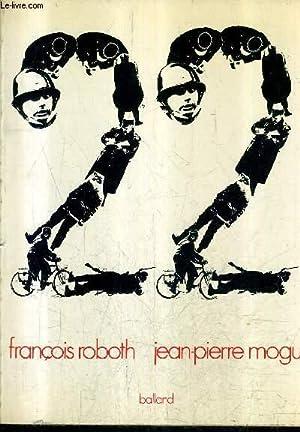 22.: ROBOTH FRANCOIS & MOGUI JEAN PIERRE