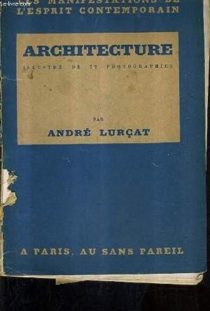 ARCHITECTURE ILLUSTRE DE 72 PHOTOGRAPHIES - COLLECTION: LURCAT ANDRE