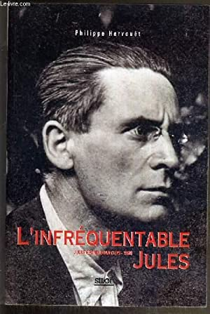 L'INFREQUENTABLE JULES - JULES GRANDJOUAN (1875-1968) -: HERVOUET PHILIPPE