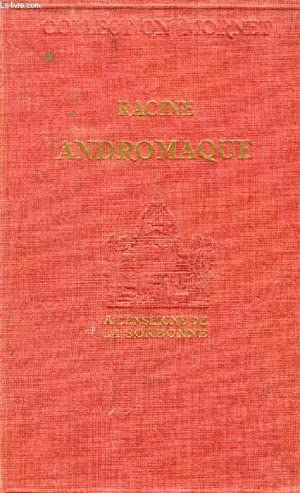 ANDROMAQUE, Tragédie: RACINE, Par D. MORNET
