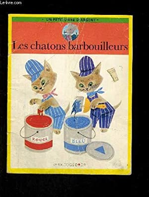 LES CHATONS BARBOUILLEURS: BROWN M. WISE