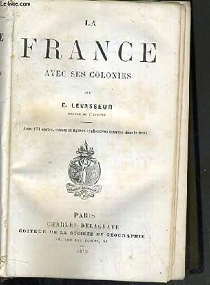 LA FRANCE AVEC SES COLONIES: LEVASSEUR E