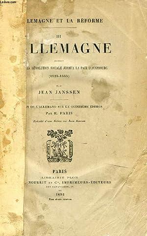 L'ALLEMAGNE DEPUIS LA FIN DE LA REVOLUTION SOCIALE JUSQU'A LA PAIX D'AUGSBOURG (1525...