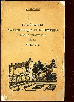 ITINERAIRES ARCHEOLOGIQUES ET TOURISTIQUES DANS LE DEPARTEMENT DE LA VIENNE - CIRCUITS DE LA FORET ...