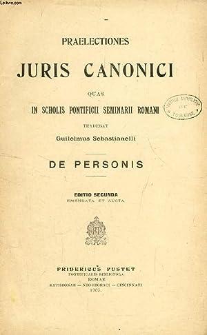 PRAELECTIONES IURIS CANONICI, DE PERSONIS (QUAS IN SCHOLIS PONTIFICII SEMINARII ROMANI TRADEBAT G. ...