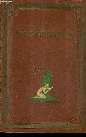 LA MEDICATION NATURELLE - TRAITE POPULAIRE DE: F.E.BILZ & W.WOLFF