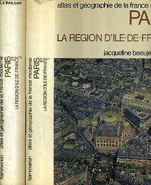 ATLAS ET GEOGRAPHIE DE PARIS ET LA: BEAUJEU GARNIER JACQUELINE