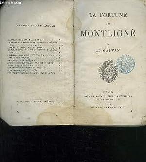 LA FORTUNE DES MONTLIGNE: MARYAN M.