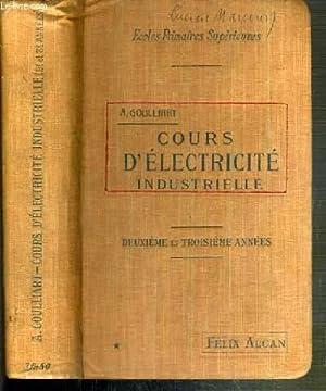 COURS D'ELECTRICITE INDUSTRIELLE - 2eme et 3eme ANNEES - PROGRAMME DU 26 JUILLET 1909 POUR LES...