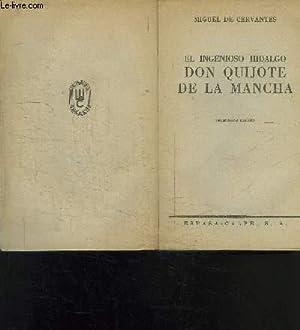 EL INGENIOSO HIDALGO DON QUIJOTE DE LA MANCHA- DECIMONONA EDICION- COLECCION AUSTRAL N°150: DE ...
