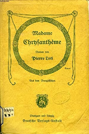 MADAME CHRYSANTHEME: LOTI PIERRE