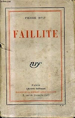 FAILLITE - + ENVOI DE L'AUTEUR .: BOST PIERRE