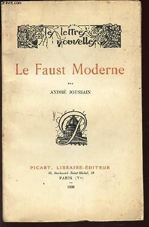 LE FAUST MODERNE / LES LETTRES NOUVELLES: JOUSSAIN ANDRE