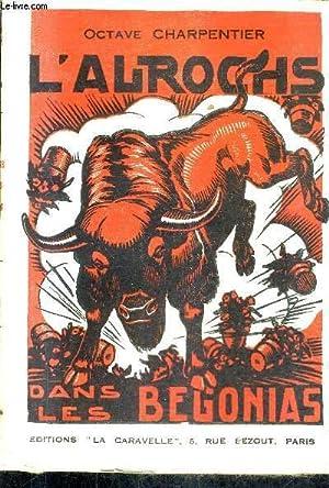 L'AUROCHS DANS LES BEGONIAS.: CHARPENTIER OCTAVE