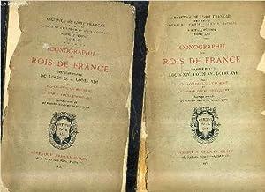 ICONOGRAPHIE DES ROIS DE FRANCE - PREMIERE: COLONEL CH.MAUMENE &