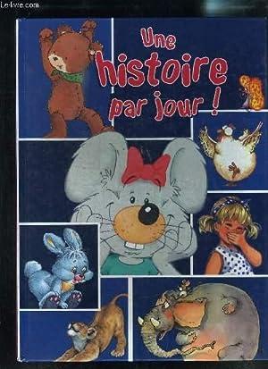 UNE HISTOIRE PAR JOUR!: COLLECTIF