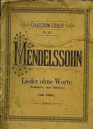 LIEDER OHNE WORTE - ROMANCES SANS PAROLES: MENDELSSOHN