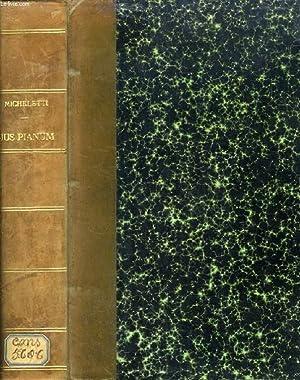 JUS PIANUM (Synopsis chronologica-argumentorum, analytico-synthetica, alphabetica, gentium,: MICHELETTI A. M.