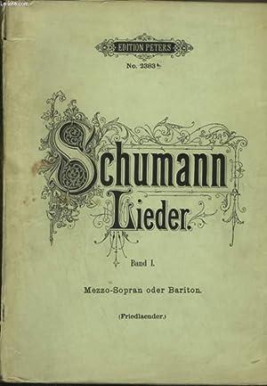 SAMTLICHE LIEDER FUR EINE SINGSTIMME MIT KLAVIERBEGLEITUNG - BAND 1.: SCHUMANN ROBERT