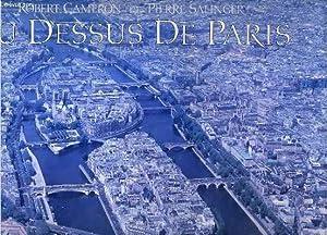 AU-DESSUS DE PARIS: CAMERON ROBERT - SALINGER PIERRE
