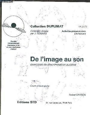 DE L'IMAGE AU SON EXERCICES DE DISCRIMINATION: DAYRON ROBERT