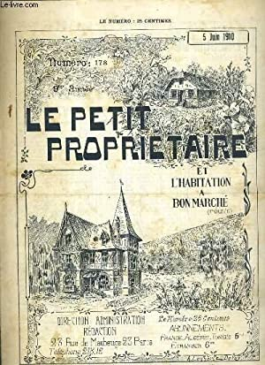 LE PETIT PROPRIETAIRE ET L'HABITATION A BON MARCHE REUNIS - N° 178 - 5 JUIN 1910 - 9eme ...