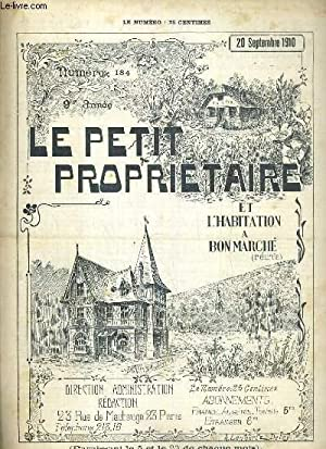 LE PETIT PROPRIETAIRE ET L'HABITATION A BON MARCHE REUNIS - N° 184 - 20 SEPTEMBRE 1910 - ...