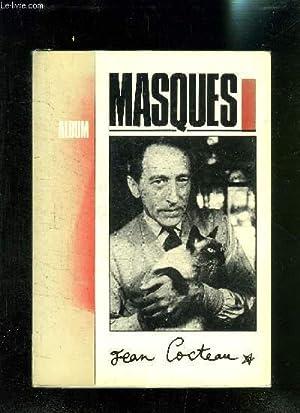 ALBUM MASQUES- JEAN COCTEAU / I. LES: COLLECTIF