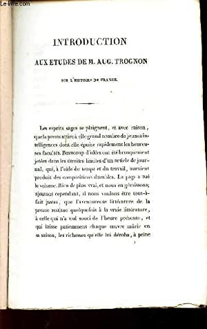 INTRODUCTION AUX ETUDES DE M. AUG. TROGNON SUR L'HISTOIRE DE FRANCE: DE LATOUR ANTOINE