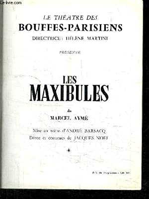PROGRAMME DE THEATRE: DES BOUFFES-PARISIENS/ LES MAXIBULES/avec: MARTINI- AYME- BARSACQ-