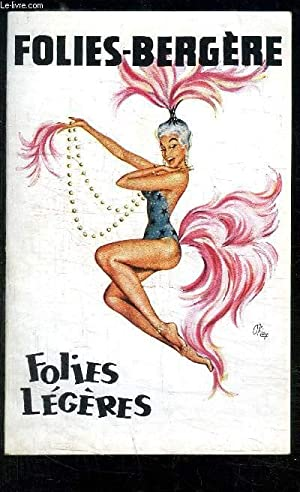 PROGRAMME DES FOLIES BERGERES/ FOLIES LEGERES/avec en distribution: FLEURIOT- MARCY- JUSANOVA- ...