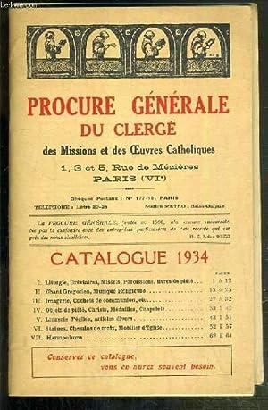 PROCURE GENERALE DU CLERGE DES MISSIONS ET DES OEUVRES CATHOLIQUES - CATALOGUE 1934: COLLECTIF