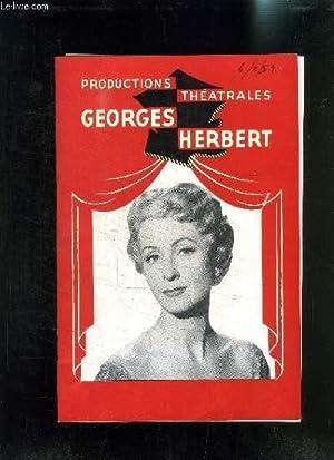 PROGRAMME DE THEATRE: PRODUCTIONS THEATRALES GEORGES HERBERT / LE CHANDELIER- D ALFRED DE MUSSET/ ...