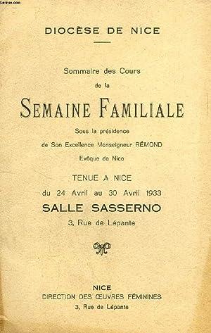 SOMMAIRE DES COURS DE LA SEMAINE FAMILIALE, TENUE A NICE EN AVRIL 1933, SALLE SASSERNO: COLLECTIF